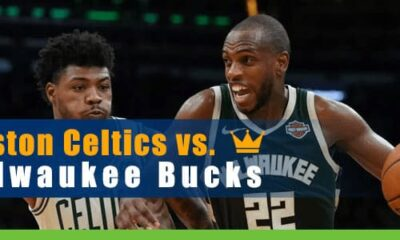Boston Celtics vs. Milwaukee Bucks NBA Restart Betting Preview