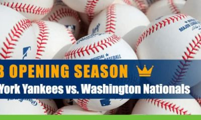 New York Yankees at Washington Nationals - 2020 Opening MLB Betting Season