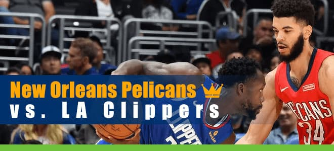 New Orleans Pelicans vs. LA Clippers NBA betting preview, odds and predictions