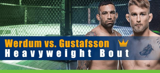 Werdum vs. Gustafsson for UFC on ESPN 14 Heavyweight Clash Betting