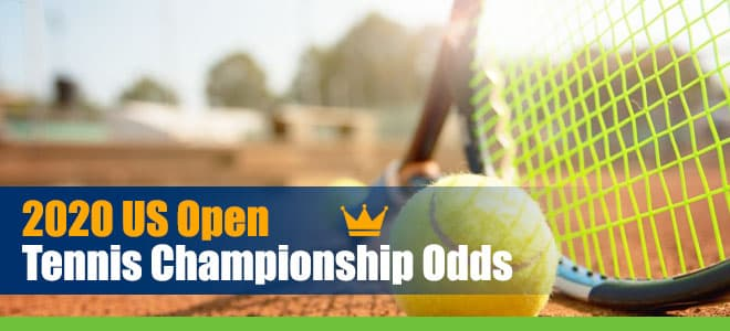 2020 US Open Men's and Women's Tennis Singles Championships Odds and Picks