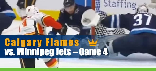 Calgary Flames vs. Winnipeg Jets – Game 4 NHL Betting Odds, Picks and Analysis