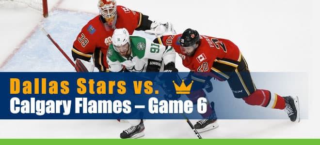 Dallas Stars vs. Calgary Flames Hockey Betting Game 6 Analysis, Odds & Picks