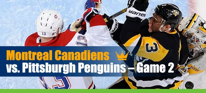Montreal Canadiens vs. Pittsburgh Penguins – Game 2 Hockey Betting Preview, Odds and Predictions