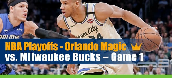 Orlando Magic vs. Milwaukee Bucks NBA Playoffs Game 1 Betting Analysis and odds