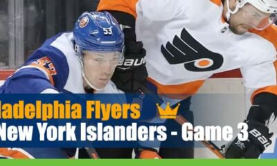 Philadelphia Flyers vs. New York Islanders – Game 3