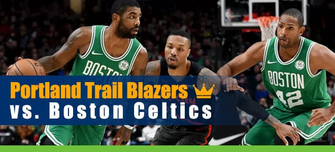 Portland Trail Blazers vs. Boston Celtics NBA Betting Preview and Odds