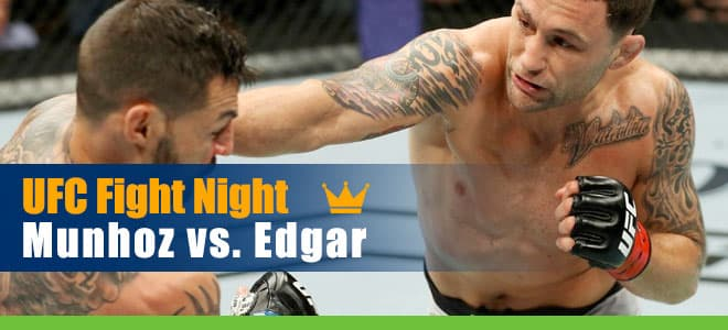 UFC Fight Night Munhoz vs. Edgar Betting Preview, Odds and Picks