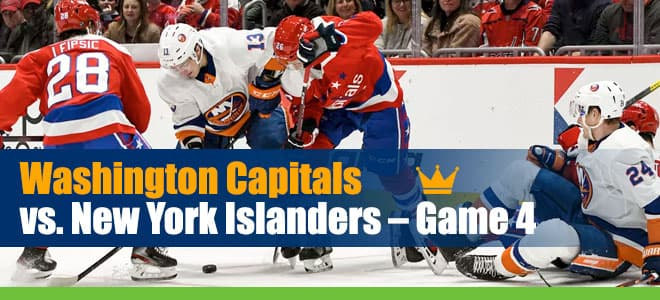 NHL Betting: Capitals vs. Islanders – Game 4 Latest Odds, Predictions and Analysis