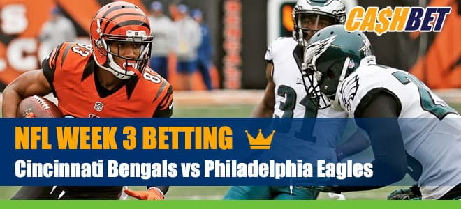 Cincinnati Bengals vs. Philadelphia Eagles NFL Week 3 Odds, Picks and Predictions