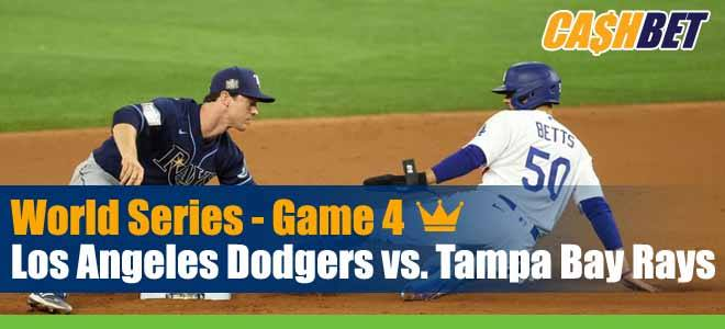 Los Angeles Dodgers vs. Tampa Bay Rays MLB World Series Game 4 Previews, Betting Odds and Picks