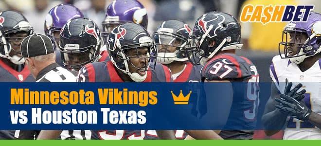 Minnesota Vikings vs. Houston Texas NFL Betting, Odds and Picks