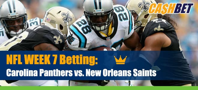 Carolina Panthers vs. New Orleans Saints NFL Week 7 Betting preview, odds and picks