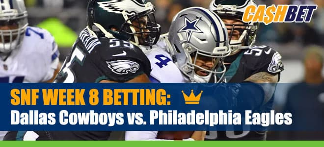 Dallas Cowboys vs. Philadelphia Eagles Sunday Night Football Week 8 Betting