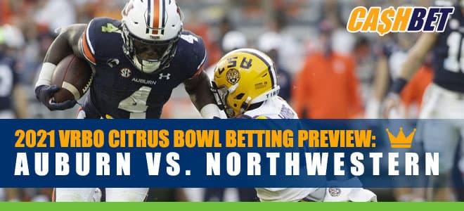 2021 Vrbo Citrus Bowl Betting Preview: Auburn vs. Northwestern Odds