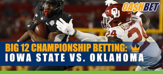 Big 12 Championship Game Iowa State vs. Oklahoma Betting odds and picks