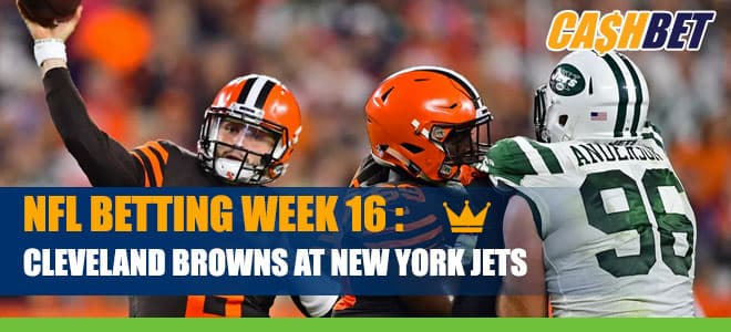 Cleveland Browns vs. New York Jets Betting NFL Week 16, Odds and Picks