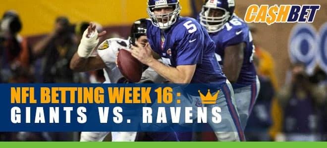 NFL Week 16 Betting: New York Giants vs. Baltimore Ravens odds and picks