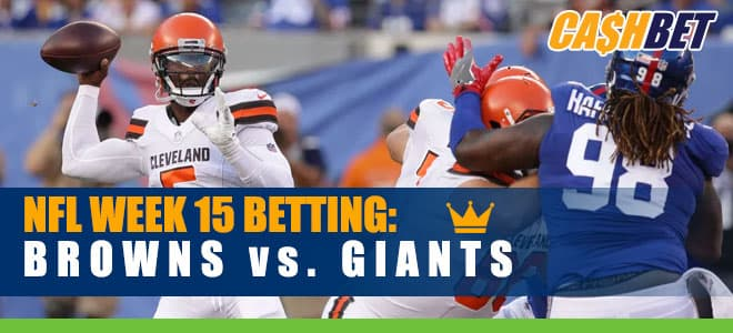 Cleveland Browns vs. New York Giants NFL Week 15 Best Bets and Odds