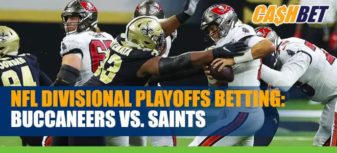 Buccaneers vs. Saints NFL Divisional Playoffs Betting Odds, Predictions and Picks