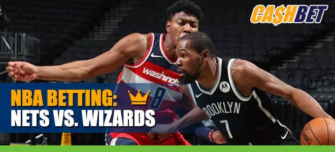 NBA - Brooklyn Nets vs. Washington Wizards odds and Picks