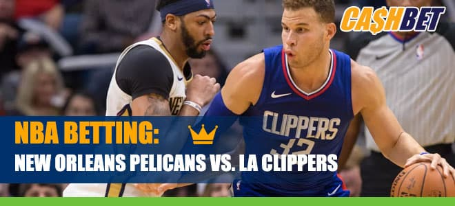 NBA Betting: New Orleans Pelicans vs. LA Clippers game odds and picks