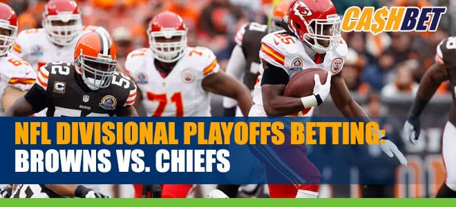 Chiefs Big Odds Betting Favorites vs. Browns for the NFL Divisional Playoffs