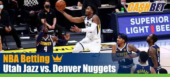 Utah Jazz vs. Denver Nuggets NBA Picks, Predictions and Previews