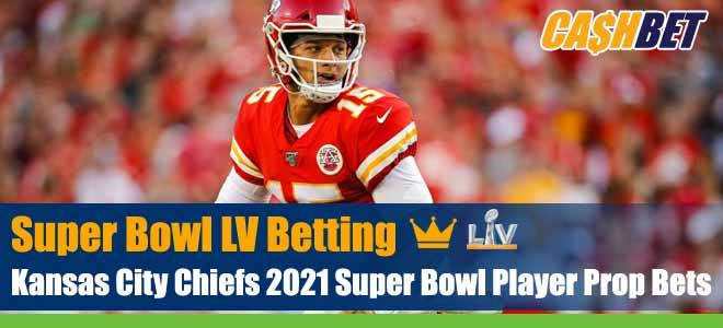 Kansas City Chiefs 2021 Super Bowl Player Prop Bets
