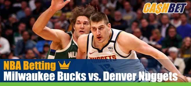 Milwaukee Bucks vs. Denver Nuggets