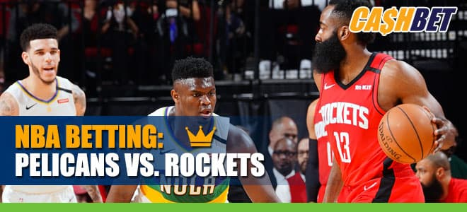 NBA: Houston Rockets vs. New Orleans Pelicans Odds and picks
