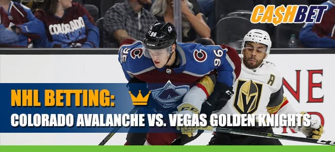NHL Betting: Colorado Avalanche vs. Vegas Golden Knights Odds and Picks