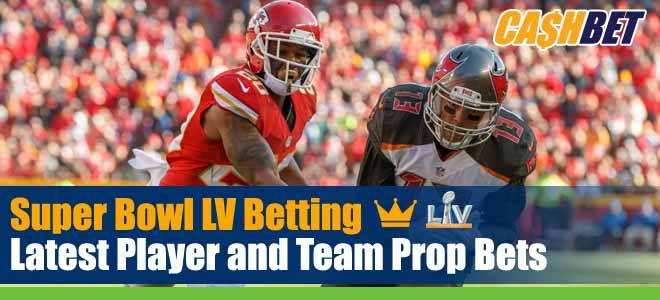 Super Bowl LV Betting Latest Player and Team Prop Bets
