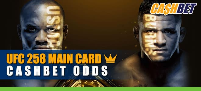 UFC 258 Main Card Betting odds and picks