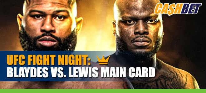 UFC Fight Night:  Blaydes vs. Lewis Main Card Betting Information