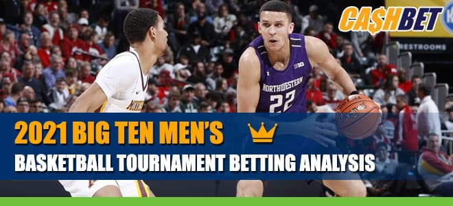 2021 Big Ten Men's Basketball Tournament Odds and Picks