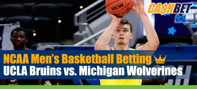 2021 March Madness Betting UCLA vs. Michigan Previews Game Analysis and Odds