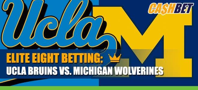 UCLA Bruins vs. Michigan Wolverines Elite 8 Betting Information