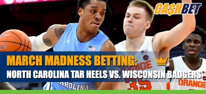 North Carolina Tar Heels vs. Wisconsin Badgers Betting Information for March Madness