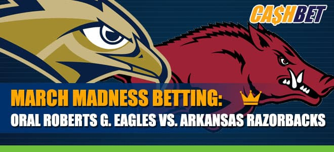 Oral Roberts Golden Eagles vs. Arkansas Razorbacks 2021 Sweet 16 Betting