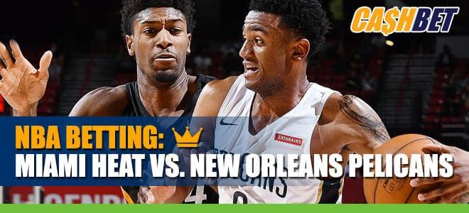 NBA Betting: Heat vs. Pelicans Info, Game Odds & Picks (March 4, 2021)
