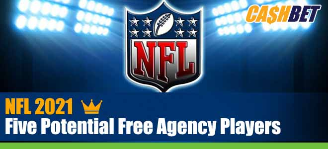 NFL 2021 Five Potential Free Agency Players