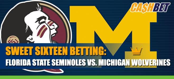 Sweet Sixteen Betting: Florida State Seminoles vs. Michigan Wolverines Odds