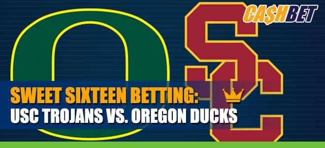USC Trojans vs. Oregon Ducks Betting Sweet Sixteen Latest Odds