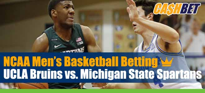 UCLA Bruins vs. Michigan State Spartans