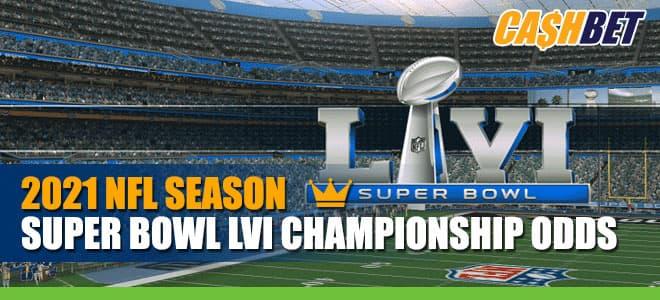 2021 NFL Season Super Bowl LVI Championship Odds