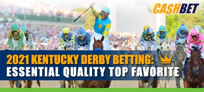 Essential Quality Brings Strong Case to 2021 Kentucky Derby Betting