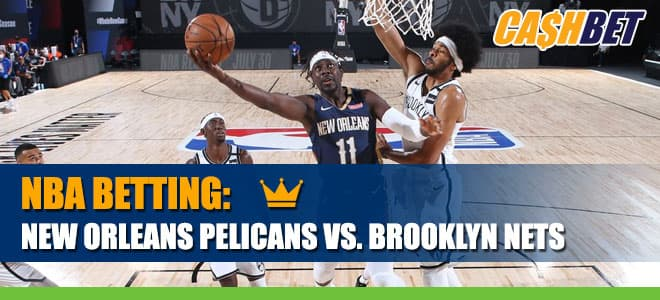 New Orleans Pelicans vs. Brooklyn Nets Betting Information, Odds and Picks