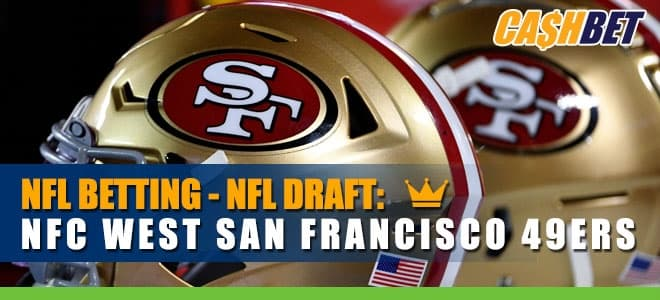 49ers Lead NFC West Draft Intrigue – 2021 NFL Draft Betting Analysis