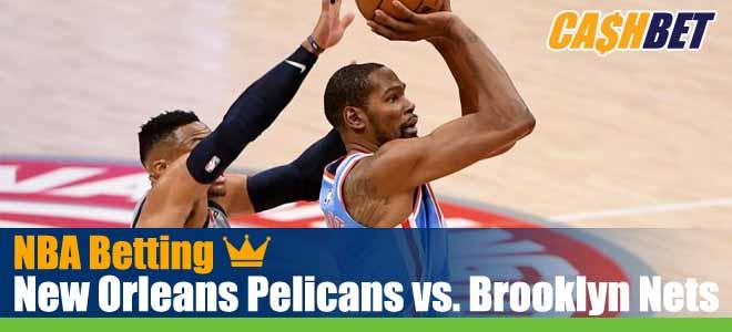 New Orleans Pelicans vs. Brooklyn Nets